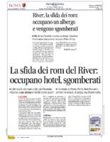 La sfida dei rom del River, occupano hotel.Sgombrati